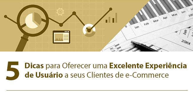 [e-Book] - 5 Dicas para Oferecer uma Excelente Experiência de Usuário a seus Clientes de e-Commerce   WSI Marketing Digital