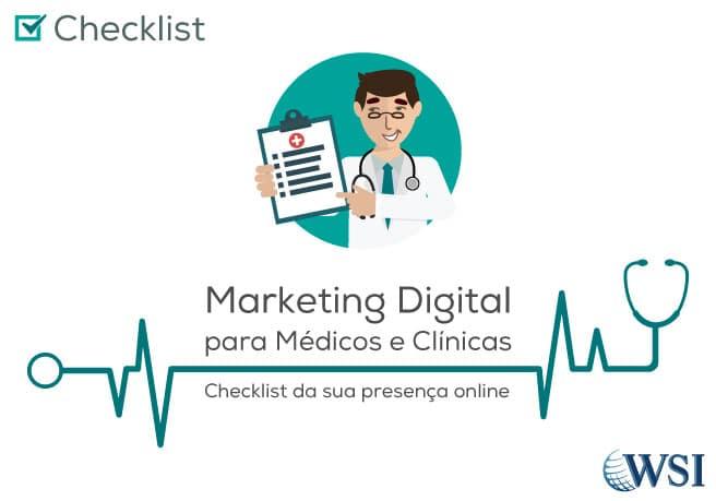 [Checklist] - Marketing Digital para Médicos e Clínicas | WSI